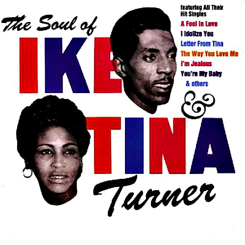 1961 – The Soul of Ike & Tina Turner (with Ike)