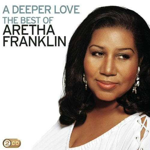 2009 – A Deeper Love: The Best of Aretha Franklin (Compilation)