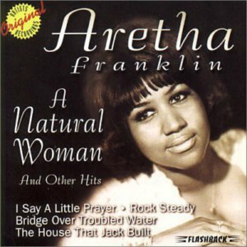 1997 – A Natural Woman & Other Hits (Compilation)