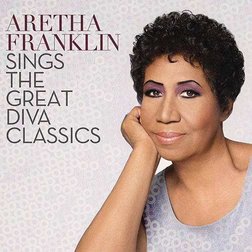 2014 – Aretha Franklin Sings the Great Diva Classics