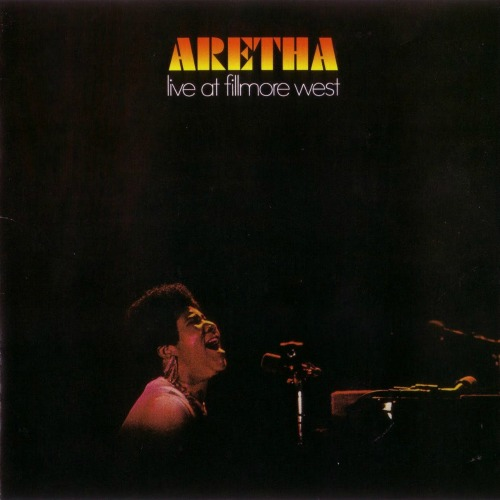 1971 – Aretha Live at Fillmore West (Live)