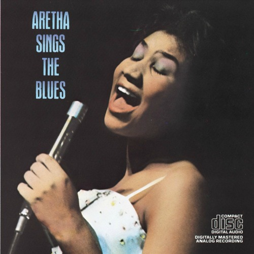 1985 – Aretha Sings the Blues (Compilation)