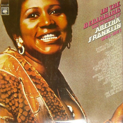 1972 – In the Beginning: The World of Aretha Franklin 1960-1967 (Compilation)