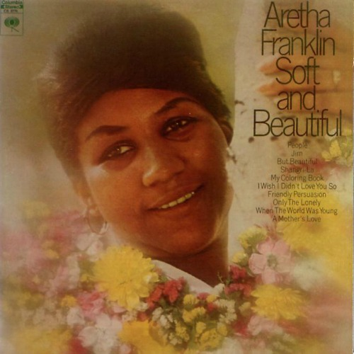 1969 – Soft and Beautiful