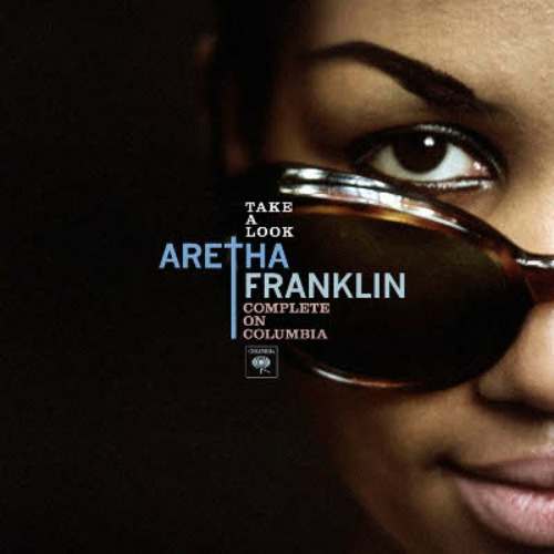2011 – Take a Look: Aretha Franklin Complete on Columbia (Box Set)