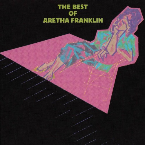 1984 – The Best of Aretha Franklin (Compilation)