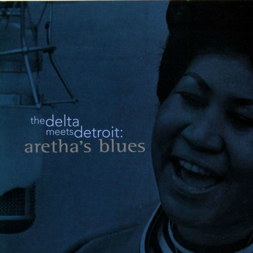 1998 – The Delta Meets Detroit: Aretha's Blues (Compilation)