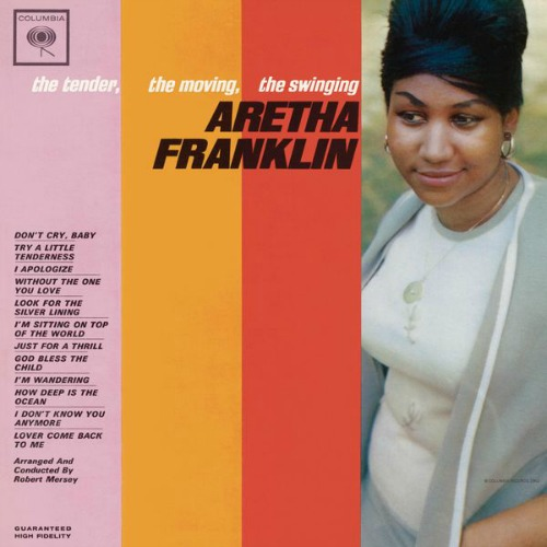 1962 – The Tender, the Moving, the Swinging Aretha Franklin