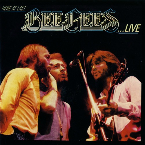 1977 – Here at Last… Bee Gees… Live (Live)