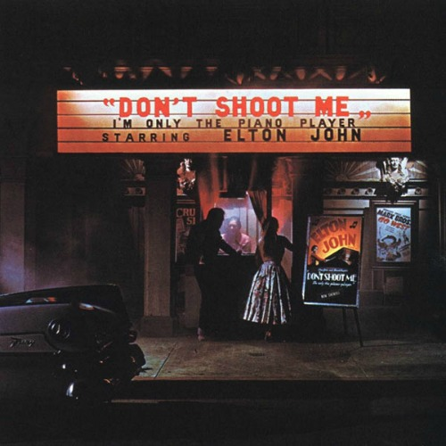 1973 – Don't Shoot Me I'm Only the Piano Player