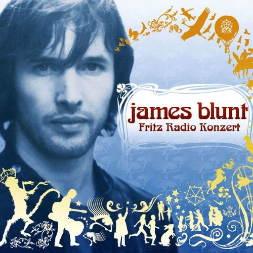 2005 – James Blunt… Live in Berlin (E.P.)