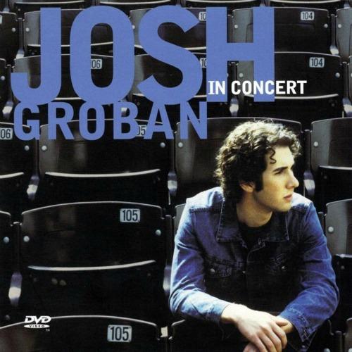 2002 – Josh Groban in Concert (Live)