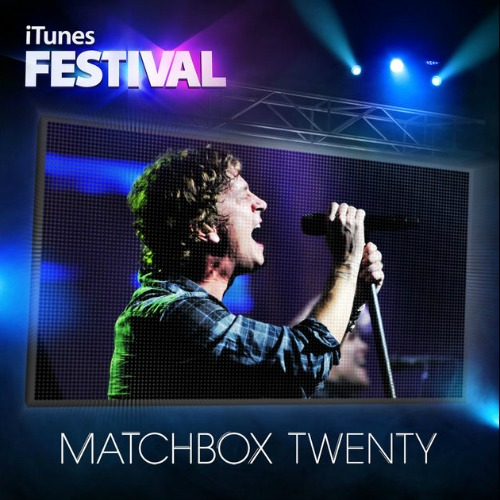 2012 – iTunes Festival: London 2012 (E.P.) (Matchbox 20)