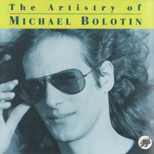 1993 – The Artistry of Michael Bolotin (Compilation)