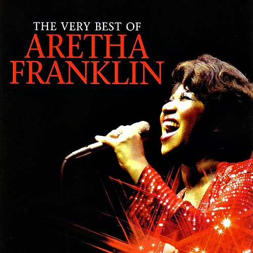 2010 – The Very Best of Aretha Franklin (Compilation)