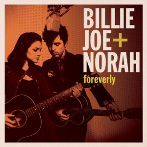 2013 – Foreverly (with Billie Joe Armstrong)
