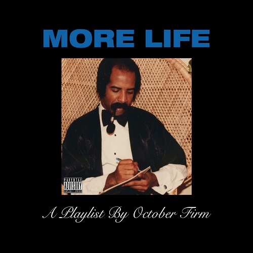 2017 – More Life (Playlist/Album)
