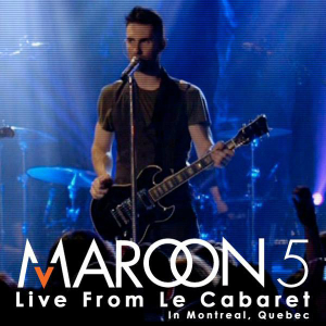 2008 – Live from Le Cabaret (Live)