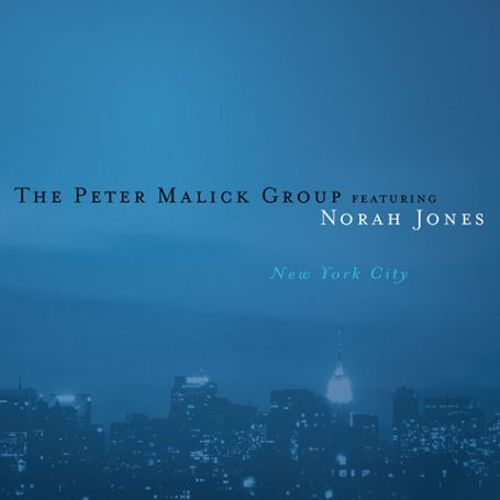2003 – New York City (The Peter Malick Group Album)