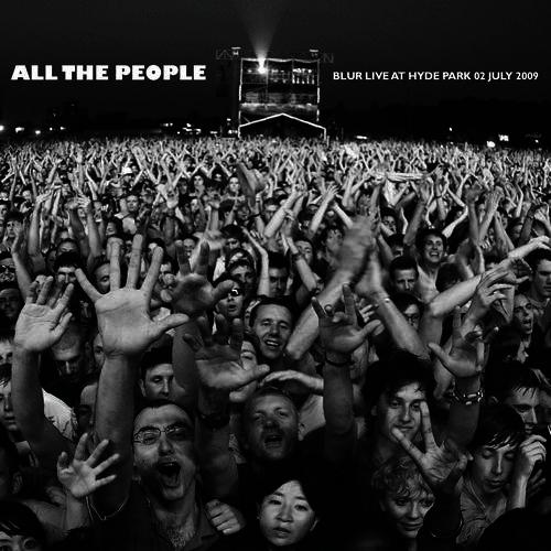 2009 – All the People: Blur Live at Hyde Park 03 July 2009 (Live)