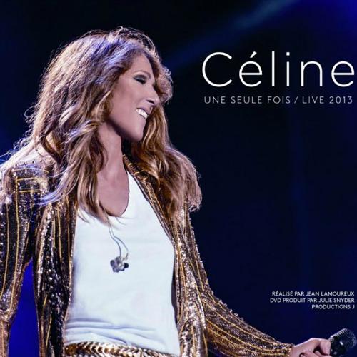 2014 – Céline une seule fois / Live 2013 (Live)