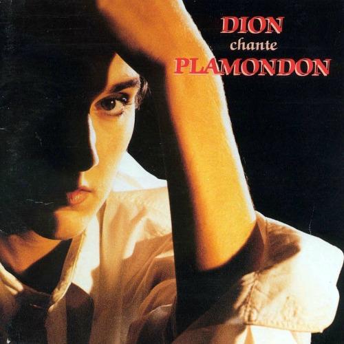 1991 – Dion chante Plamondon