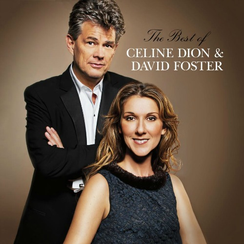 2012 – The Best of Celine Dion & David Foster (Compilation)