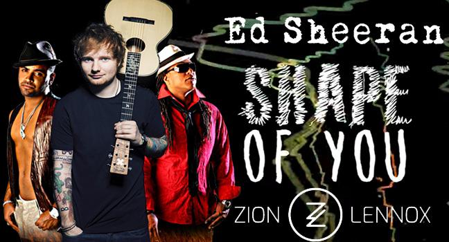 Νέο Remix | Ed Sheeran Feat.Zion & Lennox – Shape Of You (Latin Remix)