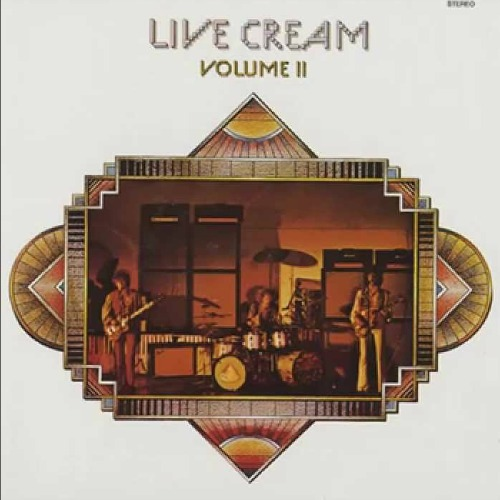 1972 – Live Cream Volume II (with Cream) (Live)