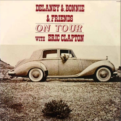 1970 – On Tour with Eric Clapton (with Delaney & Bonnie & Friends) (Live)