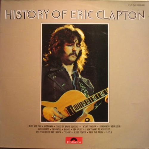 1972 – The History of Eric Clapton (Compilation)