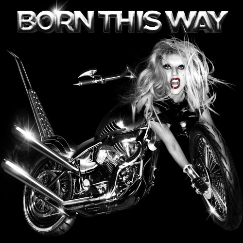 2011 – Born This Way