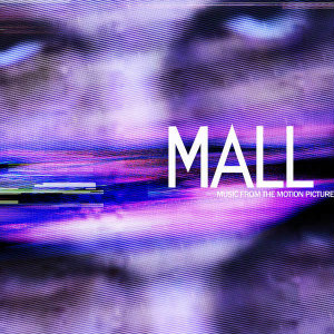 2014 – Mall: Music from the Motion Picture (O.S.T.)