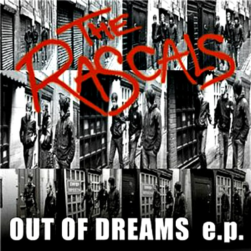 2007 – Out of Dreams E.P. (The Rascals)