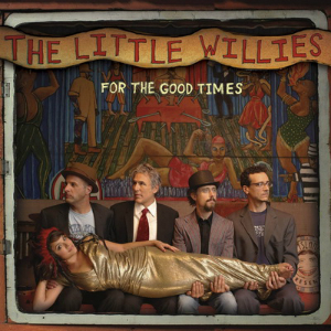 2012 – For the Good Times (The Little Willies album)
