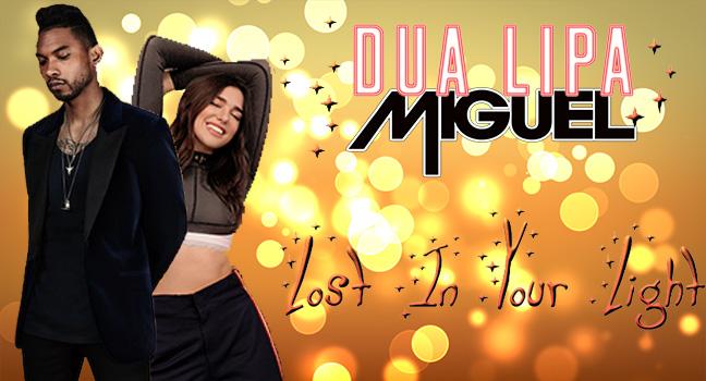 Νέα Συνεργασία | Dua Lipa Feat. Miguel – Lost In Your Light
