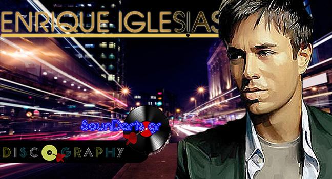 Discography & ID : Enrique Iglesias