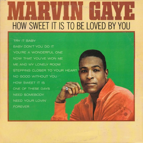 1965 – How Sweet It Is to Be Loved by You