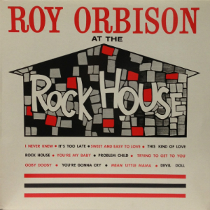 1961 – Roy Orbison at the Rock House