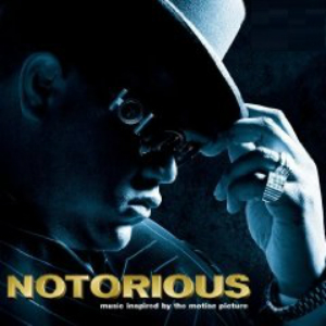 2009 – Notorious  (O.S.T.)