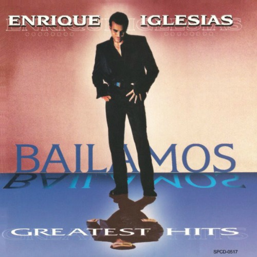 1999 – Bailamos Greatest Hits (Compilation)