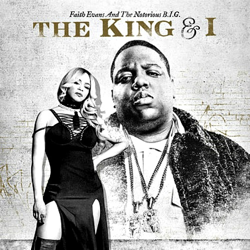 2017 – The King and I (with Faith Evans)