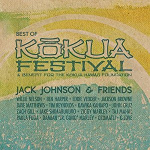 2012 – Jack Johnson and Friends – Best of Kokua Festival (Live)