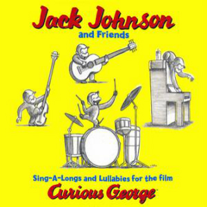 2006 – Sing-A-Longs and Lullabies for the Film Curious George (O.S.T.)