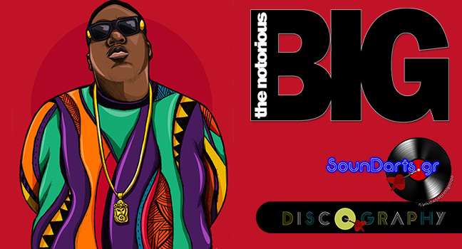 Discography & ID : The Notorious B.I.G.