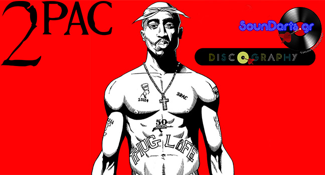 Discography & ID : 2Pac