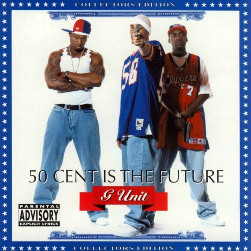2002 – 50 Cent Is the Future (with G-Unit) (Mixtape)