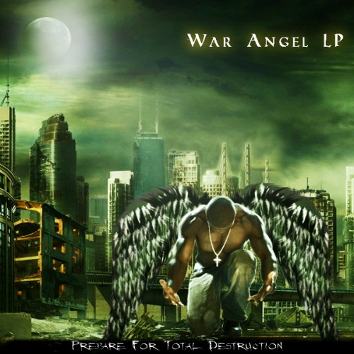 2009 – War Angel LP (Mixtape)