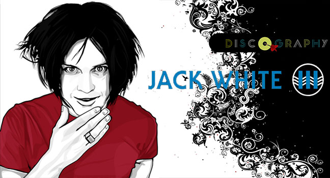 Discography & ID : Jack White