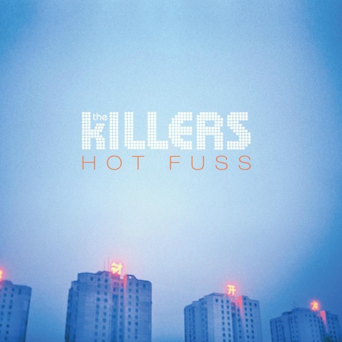 2004 – Hot Fuss